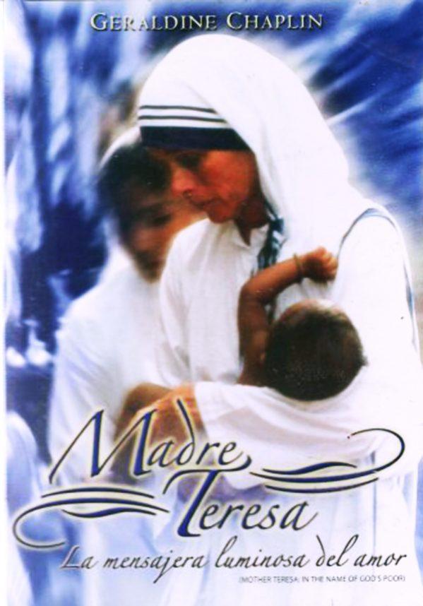 "Madre Teresa ""La Mensajera Luminosa del Amor"""