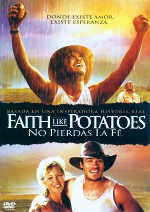No Pierdas La Fe (Faith Like Potatoes)