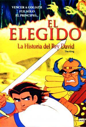 """El Elegido """"La Historia Del Rey David"""""""
