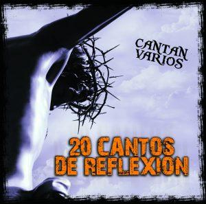 20 Cantos De Reflexion