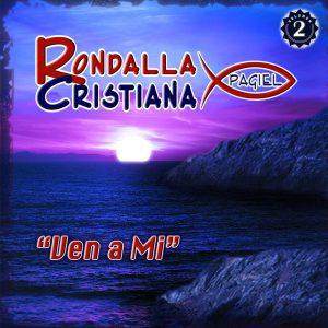 """Rondalla Cristiana Pagiel """"Ven A Mi"""" Vol.2"""