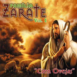 "Familia Zarate ""Cien Ovejas"" Vol.1"