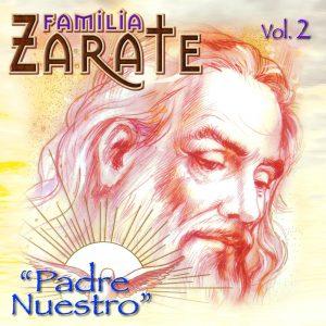 """Familia Zarate """"Padre Nuestro"""" Vol.2"""