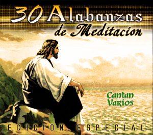 Las 30 Alabanzas De Meditacion (3CD's)