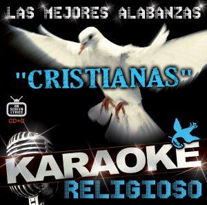 """KARAOKE RELIGIOSO """"Las Mejores Alabanzas Cristianas"""""""