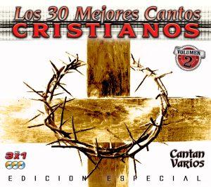 Los 30 Mejores Cantos Cristianos Vol.2 (3 CD's)