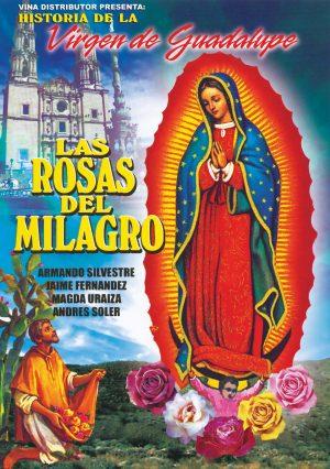 Las Rosas Del Milagro