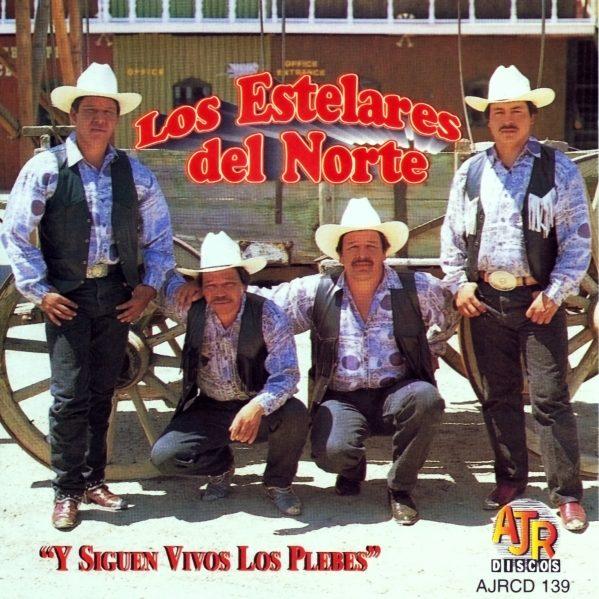 """Los Estelares Del Norte """"Y Siguen Vivos Los Plebes""""-0"""