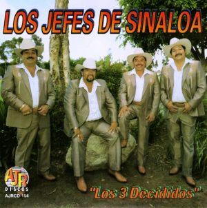 """Los Jefes De Sinaloa """"Los 3 Decididos""""-0"""