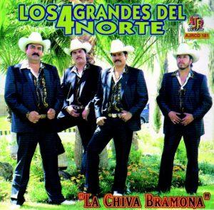 """Los 4 Grandes Del Norte """"La Chiva Bramona""""-0"""