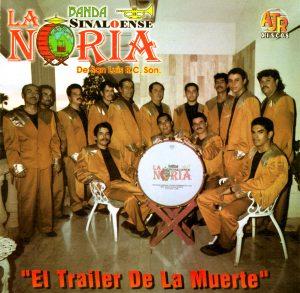 """Banda La Noria """"El Trailer De La Muerte""""-0"""
