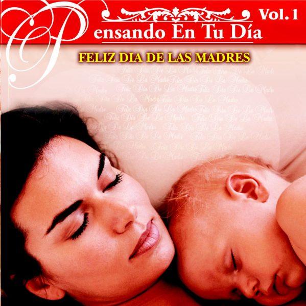"""Pensando En Tu Dia Vol.1 """"Feliz Dia De Las Madres""""-0"""