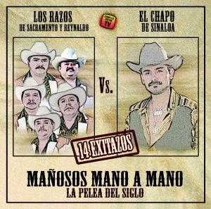 """Los Razos Vs. El Chapo De Sinaloa """"Mañosos Mano A Mano""""-0"""