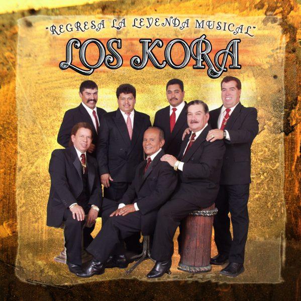 """Los Kora de la Barca Jal. """"Regresa La Leyenda Musical""""-0"""