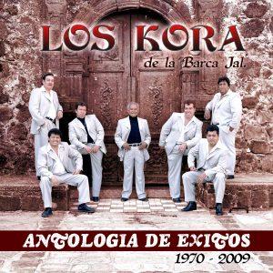 """Los Kora De La Barca Jal. """"Antologia De Exitos""""-0"""